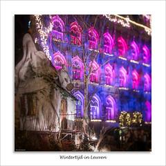 Wintertijd in Leuven (David Jonck) Tags: herberg 24mm d750 nikon wintertijd city leuven light lepetitchef cityhall tiltshift kerstmis tuin davidjonck night xmas grotemarkt christmas