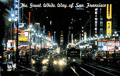 The Great White Way of San Francisco, mid 1950s (Telstar Logistics) Tags: sanfrancisco neon postcard marketstreet streetcar njudah thenandnow pcc weinstein
