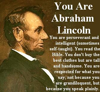 You are Abraham Lincoln