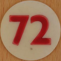 Bingo Number 72 (Leo Reynolds) Tags: xleol30x squaredcircle number numberbingo xsquarex bingo lotto loto houseyhousey housey housie housiehousie numberset group9 72 groupnine sqset120 70s canon eos 40d xx2015xx xxtensxx sqset