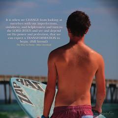 You Can Change (Make Me More Worthy Of Thy Love) Tags: boy surf waves god jesus change gospel biblical transform couseling johnninetwentyfive