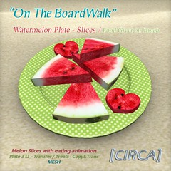 [CIRCA] On The BoardWalk - Watermelon Plate -Slices (Giver) (LePetitFaire) Tags: food watermelon sl secondlife donuts boardwalk circa lpf lepetitfaire