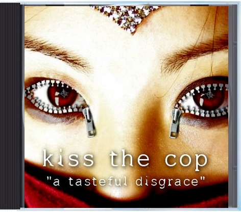 Kiss-the-Cop-A-Tasteful-Disgrace-album
