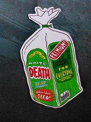 Premium White (Death) Bread (Steve Taylor (Photography)) Tags: goodgrief brand white death bread doomsday seed premium exportquality foreveryone wrapper bag tie barcode art graffiti pasteup wheatup wheatpaste streetart blue green red newzealand nz southisland canterbury christchurch cbd city texture