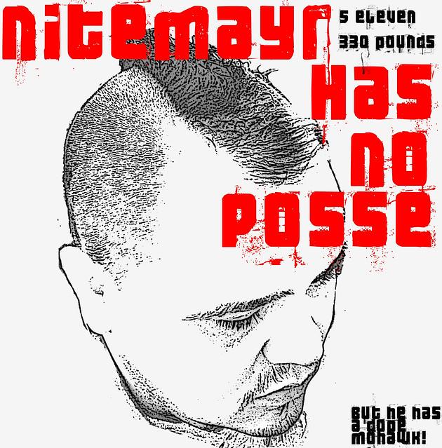 nitemayr has no posse