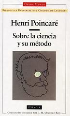 Henri Poincare, Sobre la Ciencia y su Metodo