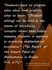 "Educational Postcard: ""Students learn to problem solve when they problem solve to learn...."" (Ken Whytock) Tags: math mathematics students problemsolve problemsolvetolearn concepts engaging applying practicing procedures education school teachers"