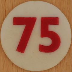 Bingo Number 75 (Leo Reynolds) Tags: xleol30x squaredcircle number numberbingo xsquarex bingo lotto loto houseyhousey housey housie housiehousie numberset 75 sqset120 70s canon eos 40d xx2015xx xxtensxx sqset