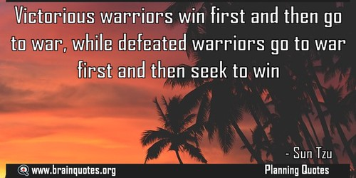 Victorious warriors win first and then go to war while defeated warriors go, From FlickrPhotos