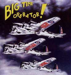 big time operator!