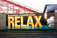 relax (blackpool in colour) Tags: blackpool lancashire pleasurebeach 2017 365 relax poster bigbluehotel watsonroad