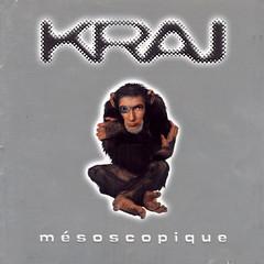 1999_kraj_mesoscopique (Marc Wathieu) Tags: music belgique cd coverart pop cover record sleeve chanson pochette chansonfranaise vinylcover sleevedesign frenchchanson chansonbelge