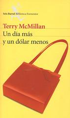 Terry McMillan, Un Día Más y un Dolar Menos