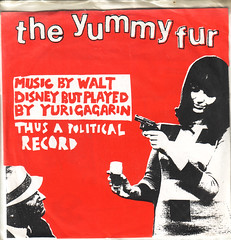 yummy fur | music by walt disney but played by yuri gagarin, thus a political record