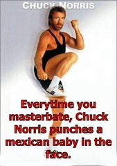 "Masturbate, and Chuck Kills a Baby (Colle ""the Goalie"") Tags: masturbate masturbation chucknorris"