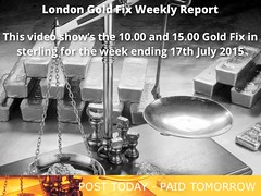 Weekly gold Report for week ending 17-07-15 (kep19563) Tags: gold goldfix goldprice londongoldfix sterlinggoldprice sterlinggoldfix goldfixing londongoldfixclosing londongoldfixopening londongoldfixgbp londongoldfixsterling