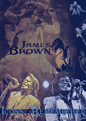 icIcons Remembered: James Brownons james brown (BrownZelip) Tags: james brown icon soul godfather feel good goodfoot