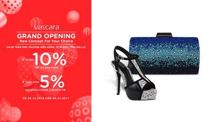 Grand Opening Vascara Gia Lai – Ưu đãi 10% tất cả sản phẩm & giảm thêm 5% khi check-in