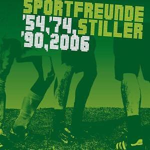 Sportfreunde Stiller - 54, '74, '90, 2006