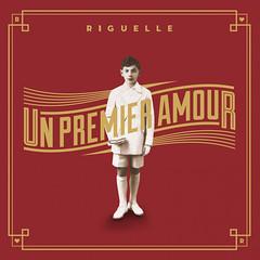 2012_riguelle_premier_amour (Marc Wathieu) Tags: music belgique cd coverart pop cover record sleeve chanson pochette chansonfranaise vinylcover sleevedesign frenchchanson chansonbelge