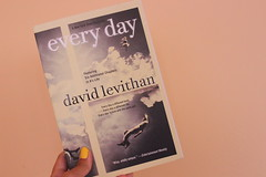 every day by david levithan (kelrosee) Tags: reading book reader books everyday bookphotography davidlevithan