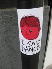 I SAID DANCE (Niecieden) Tags: 2010 july canondigitalixus90is sticker graffiti red face davemisled