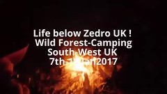 Life below Zedro UK ! -Wild Forest-Camping South-West UK 7th-13 jan2017 (ecology_garden) Tags: life below zero uk lifebelowzero lifebelowzerouk zedro lifebelowzedro zed wild woodland camping