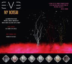 E.V.E Ivy Bonsai (eve.studio (Noke Yuitza)) Tags: brokenchains ivywithnoleaves eve 100originalmeshdesign bomb lostfound