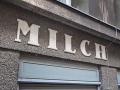 M I L K (Goran Patlejch) Tags: vienna 1920s sign shop vintage austria milk store letters german signage milch enamel patlejch gntx goenetix patlejh