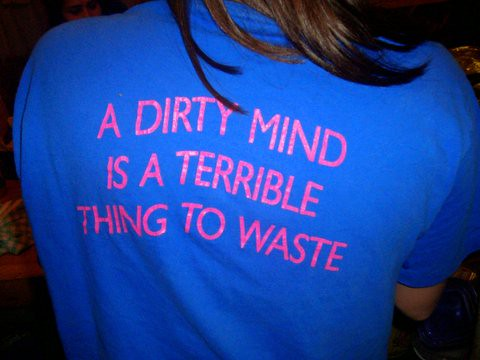A dirty mind is a terrible thing to waste... by Gris1.
