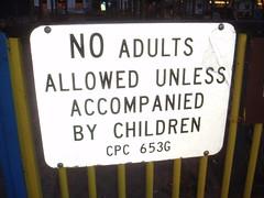 No Adults (earthdog) Tags: sanfrancisco 15fav sign word no 2006 needstags needscamera needslens
