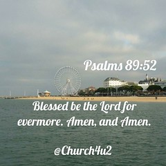 """Psalms 89-52 """"Blessed be the Lord for evermore. Amen, and Amen."""" (@CHURCH4U2) Tags: bible verse pic"""