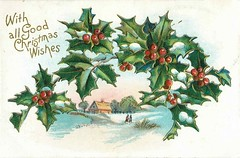 Antique Christmas Postcard - Snowy Scene with Holly (Brynn Thorssen) Tags: santa christmas xmas red holiday snow green vintage gold antique holly postcards yule fatherchristmas santaclaus merrychristmas santaklaus happynewyear happychristmas yuletide oldsaintnick