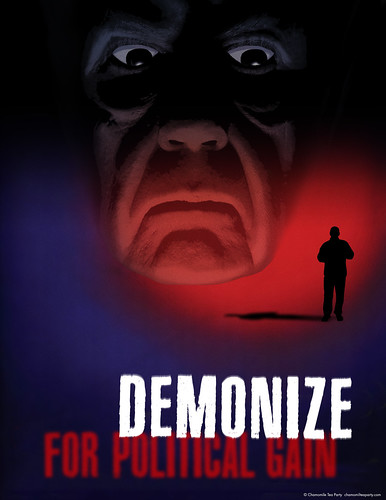 Demonize for Political Gain