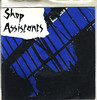 shop assistants | all day long