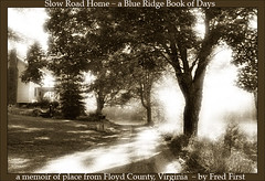Slow Road Home: a Blue Ridge Book of Days