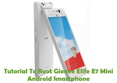 gionee elife e7 framaroot (Photo: nickcanfield on Flickr)