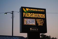 Walworth County Fair (Cragin Spring) Tags: sign wisconsin fairgrounds midwest dusk fair countyfair wi elkhorn 2015 walworthcountyfair elkhornwi walworthcounty elkhornwisconsin