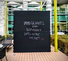 Immigrants and Refugees Welcome (Photographing Travis) Tags: google googleplex protest sunnyvale techcorners immigrants refugees chalkboard sign 2017