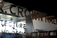 crown hall (suttonhoo) Tags: chicago sign architecture it iit signage underhill account mies shall put crownhall señor illinoisinstituteoftechnology ludwigmiesvanderrohe shalliputitontheunderhillaccountseñor classwithblairkamin