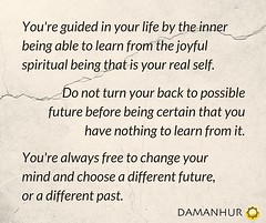 learn and choose your future, choose your past (Damanhur, Federation of Communities) Tags: flickr facebook page upload photo quote past future choose