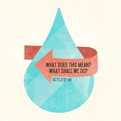 071 What Does This Mean What Shall We Do (futuregrace) Tags: 2 acts acts2 sermongraphic sermonart manhattanpresgraphic