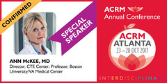 ACRM Special Speaker 2017: Ann McKee, CTE Center, Boston University/VA Medical Center (ACRM-Rehabilitation) Tags: pirr2017 rehabilitation research science scientificresearch scientificpaperposters sci braininjury speaker symposia plenary