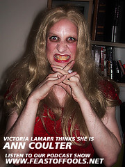 Victoria Lamarr thinks she is Ann Coulter