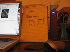 Happy Birthday, DJ (finn) Tags: happybirthdaydavidjacobs happybirthday sometaithurts