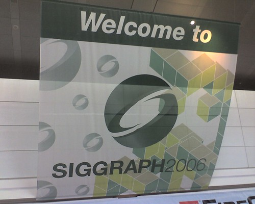 Welcome to Siggraph 2006