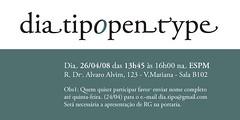 DiaTipo - OpenType 2008 (SP) (DiaTipo) Tags: diatipo opentype tipografia typography fonts typedesign