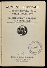 Women's Suffrage by Millicent Garrett Fawcett, 1912.