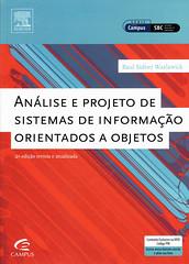 Anlise e projeto de sistemas de informao orientados a objetos (Biblioteca IFSP SBV) Tags: de objetos projeto analise sistemas a programacao orientada