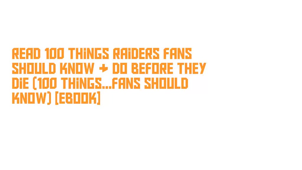 The worlds best photos of should and they flickr hive mind read 100 things raiders fans should know ampamp do before they die fandeluxe PDF